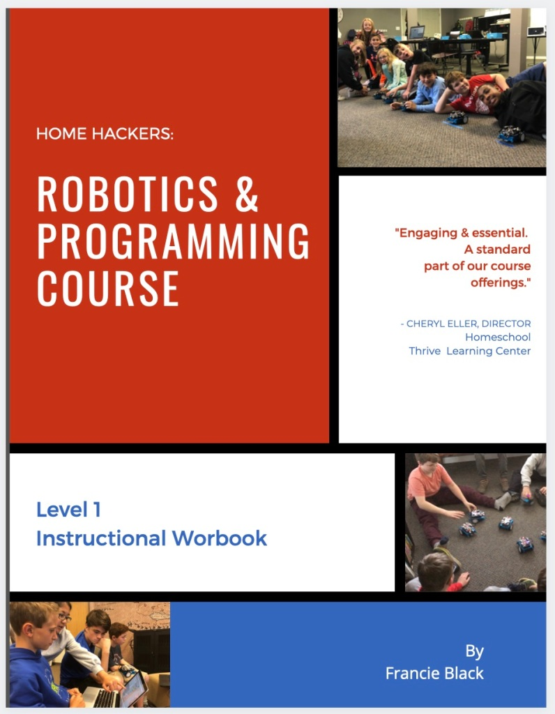 Home Hacker Level 1 - Curriculum Cover  Robotics & Programming Course Materials